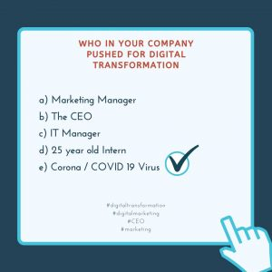 Covid-19 is Driving the Digital Transformation. 5 Lessons for Business