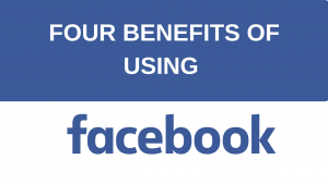 Four Benefits of Facebook for business pages